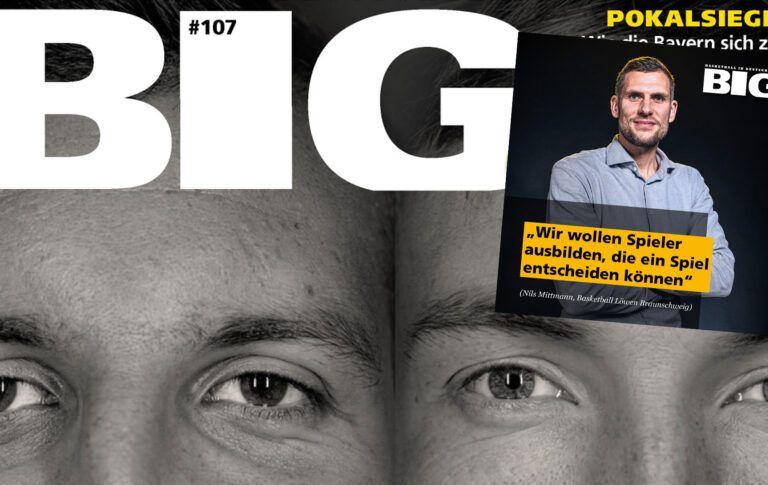 Die neue BIG #107 – mit Nils Mittmann-Interview!